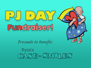 PJ Day for Ryan's Case for Smiles