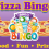 Pizza Bingo: March 15, 2019