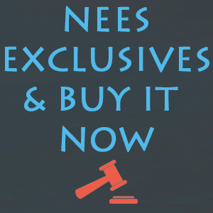 NEES Exclusives & BUY IT NOW items