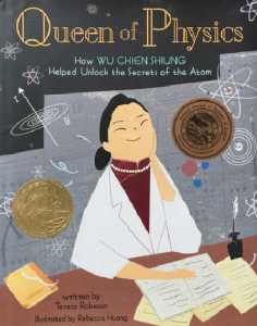 Queen of Physics Book, written by Teresa Robeson, Illustrated by Rebecca Huong